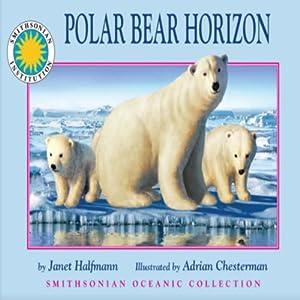 Polar Bear Horizon Audiobook