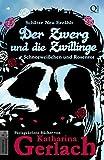 Der Zwerg und die Zwillinge: Schneeweißchen und Rosenrot (Schätze Neu Erzählt 1) (German Edition)