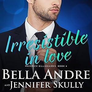 Irresistible in Love Audiobook