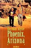 Image de Phoenix, Arizona Et Autres Nouvelles (Collections Litterature) (French Edition)