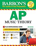 Barron's AP Music Theory, 3rd Edition: with Downloadable Audio Files