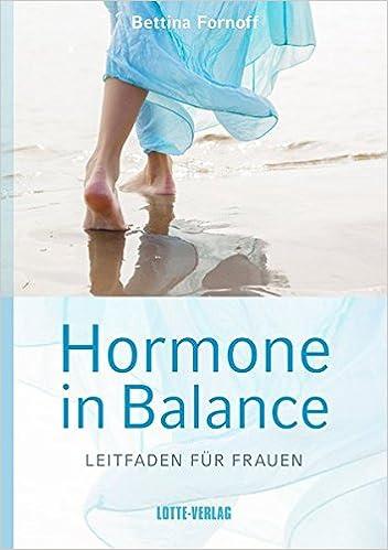 Hormone in Balance: Leitfaden für Frauen: Amazon.de: Bettina Fornoff ...