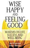 Wise, Happy and Feeling Good
