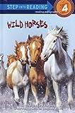Wild Horses, George Edward Stanley, 0375925554