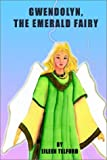 Gwendolyn, the Emerald Fairy, Eileen Telford, 1403329745