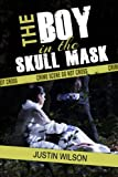 The Boy in the Skull Mask