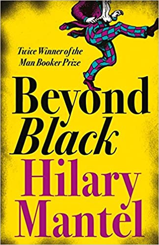 Hillary mantel beyond black