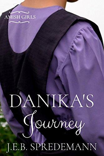 Danika's Journey (Amish Girls)