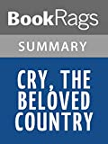 Download Summary & Study Guide Cry, the Beloved Country by Alan Paton in PDF ePUB Free Online