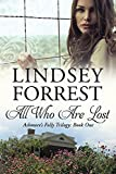 All Who Are Lost (Ashmore's Folly Book 1)