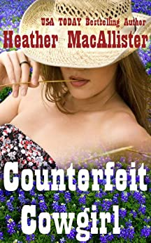 Counterfeit Cowgirl by [MacAllister, Heather]