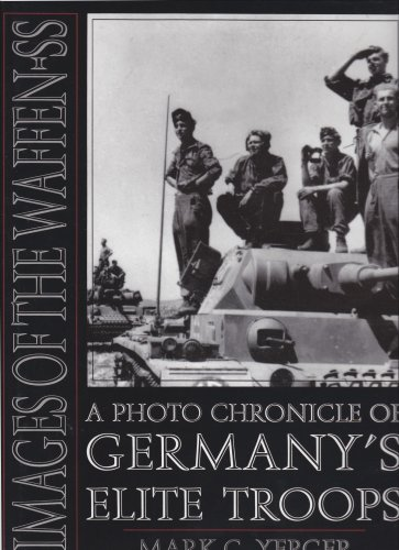 - Images of the Waffen-SS: A Photo Chronicle of Germanys Elite Troops (Schiffer Military History)