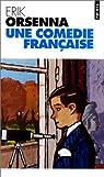 Une comédie française par Orsenna