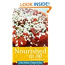 Nourished In 30: The Paleo Vegeo Plan