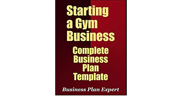 Amazon starting a gym business complete business plan template amazon starting a gym business complete business plan template ebook business plan expert kindle store flashek Image collections