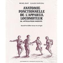 ANATOMIE FONCTIONNELLE DE L'APPAREIL LOCOMOTEUR (MANUEL DE LABORATOIRES)