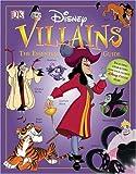 Disney Villains: The Essential Guide