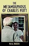 The Metamorphosis of Charles Mott, Per Madsen, 1598581333
