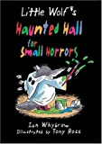 Little Wolf's Haunted Hall for Small Horrors, Ian Whybrow, 1575054124