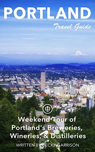 Portland Unanchor Travel Guide - Weekend Tour of Portland