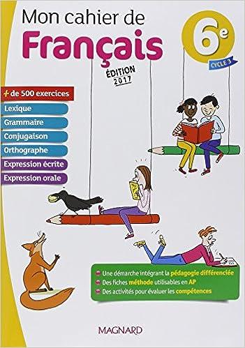 Amazon Fr Mon Cahier De Francais 6e Evelyne Ballanfat