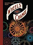 Wheels of Change, Darlene Beck Jacobson, 193954713X