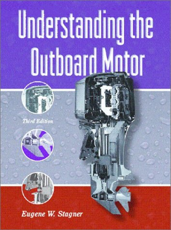 Understanding the Outboard Motor (3rd Edition) by Pearson