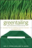 Greentailing and Other Revolutions in Retail, Neil Z. Stern and Willard N. Ander, 0470288582