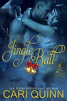 Jingle Ball (More The Merrier Book 1) by [Quinn, Cari]