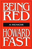 Being Red, Howard Fast, 1563244993