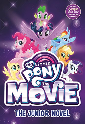 My Little Pony: The Movie: The Junior Novel (Beyond Equestria Book 2)