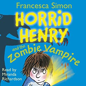 Horrid Henry and the Zombie Vampire Audiobook