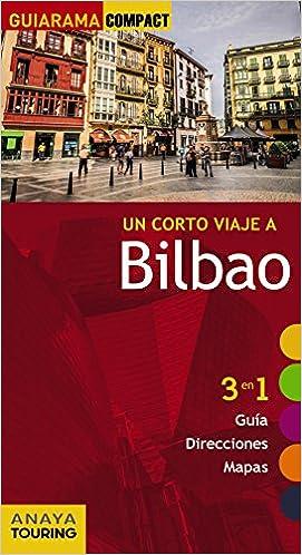 Bilbao (Guiarama Compact - España): Amazon.es: Gómez, Iñaki: Libros