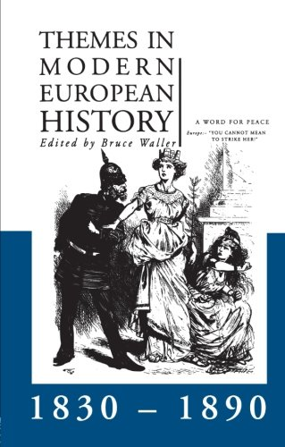 Themes in Modern European History 1830-1890 (Themes in Modern European History Series)