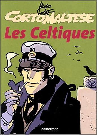 Ouvrez les ebooks epub téléchargez Les Celtiques 2203332271 by Hugo Pratt PDF