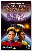 Death of a Neutron Star (Star Trek Voyager, No 17)