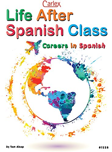 Amazon.com : Life After Spanish Class: Careers in Spanish ...