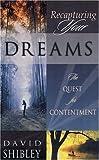 Recapturing Your Dreams, David Shibley, 089221421X