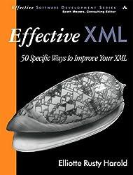 Effective XML: 50 Specific Ways to Improve Your XML (Effective Software Development)