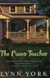 The Piano Teacher, Lynn York, 0452284775