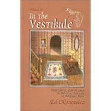 In the Vestibule: True Ghost Stories from the Delmarva Peninsula to the Jersey Shore (Spirits Between the Bays Series, Volume IV)