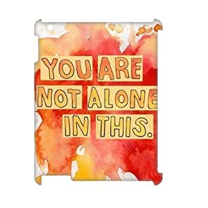DIY Phone Case with Hard Shell Protection for Ipad2,3,4 3D case with You are not alone in this lxa#281959