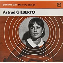Ipanema Girl: The Very Best Of -  Astrud Gilberto
