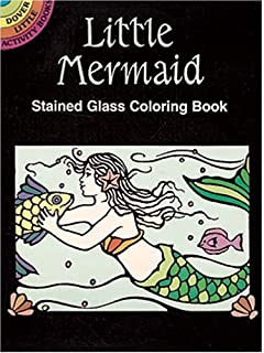 Little Mermaid Stained Glass Coloring Book Dover