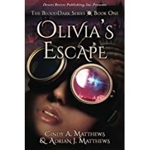 Olivia's Escape (BloodDark) (Volume 1)