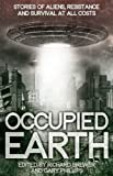 Image of Occupied Earth: Stories of Aliens, Resistance and Survival at all Costs
