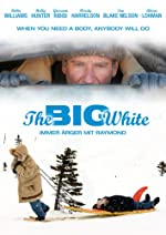 Filmcover The Big White - Immer Ärger mit Raymond