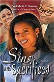 Sins and Sacrifices, Dorinda Nusum, 0595327869