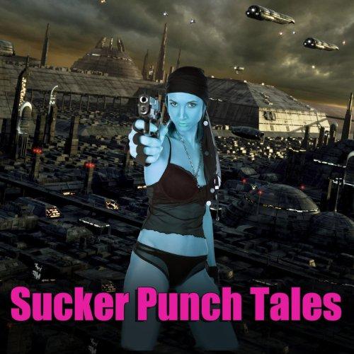 Sucker Punch Tales