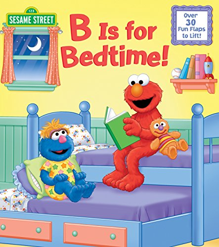 B is for Bedtime! (Nifty Lift-and-Look)
